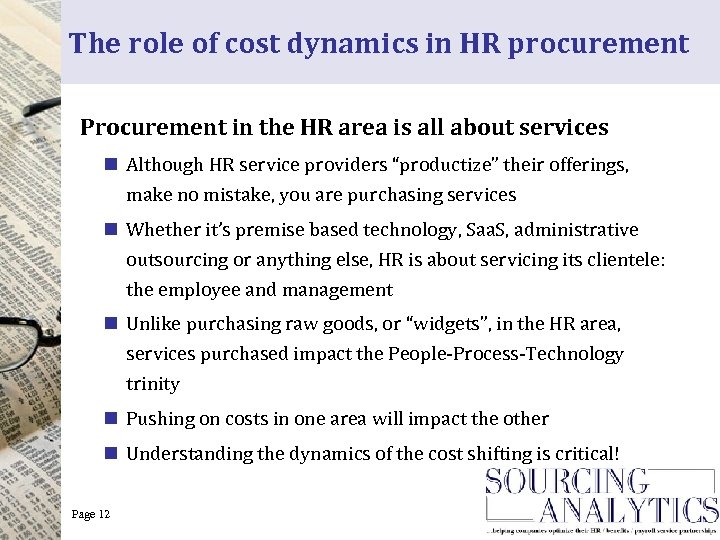 The role of cost dynamics in HR procurement Procurement in the HR area is