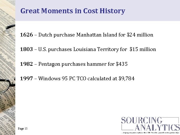 Great Moments in Cost History 1626 – Dutch purchase Manhattan Island for $24 million