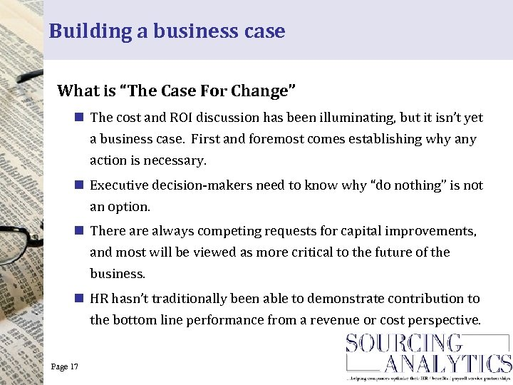 """Building a business case What is """"The Case For Change"""" n The cost and"""