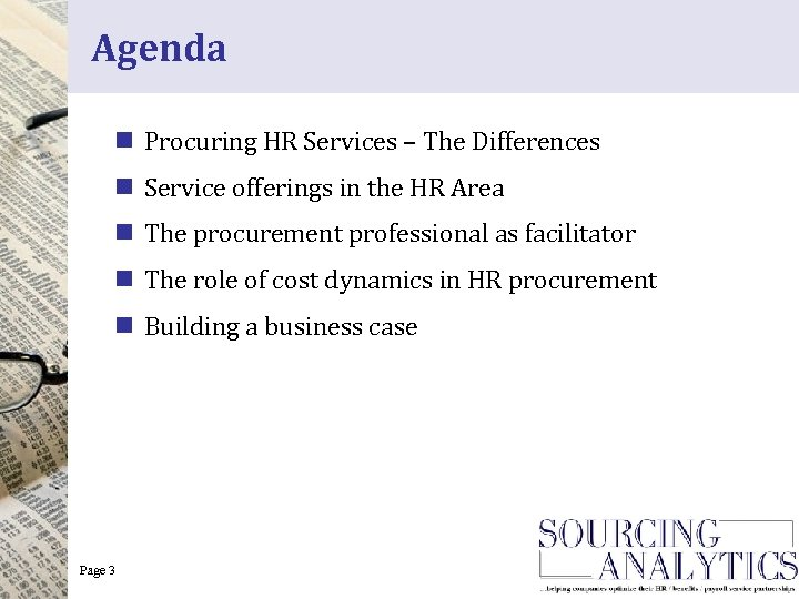 Agenda n Procuring HR Services – The Differences n Service offerings in the HR