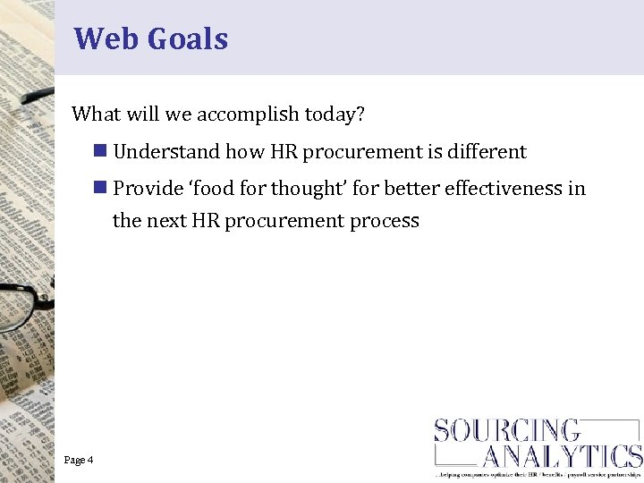 Web Goals What will we accomplish today? n Understand how HR procurement is different