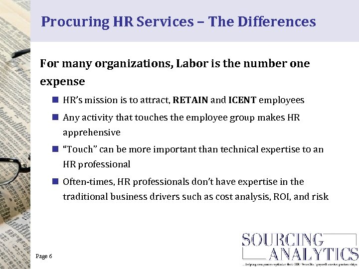 Procuring HR Services – The Differences For many organizations, Labor is the number one