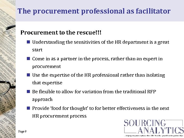 The procurement professional as facilitator Procurement to the rescue!!! n Understanding the sensitivities of