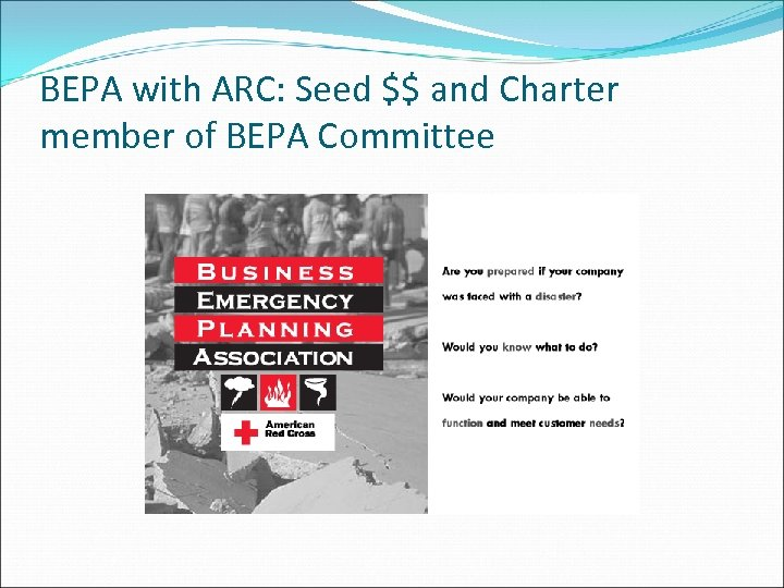 BEPA with ARC: Seed $$ and Charter member of BEPA Committee