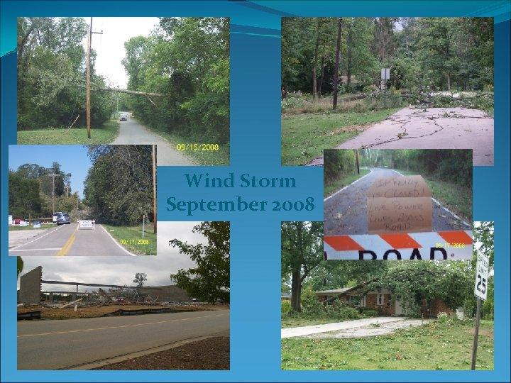Wind Storm September 2008