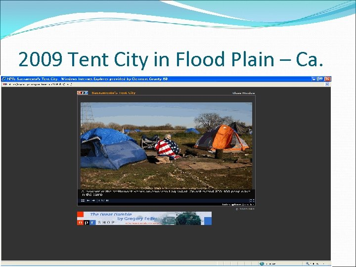 2009 Tent City in Flood Plain – Ca.
