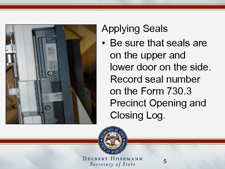 Applying Seals • Be sure that seals are on the upper and lower door