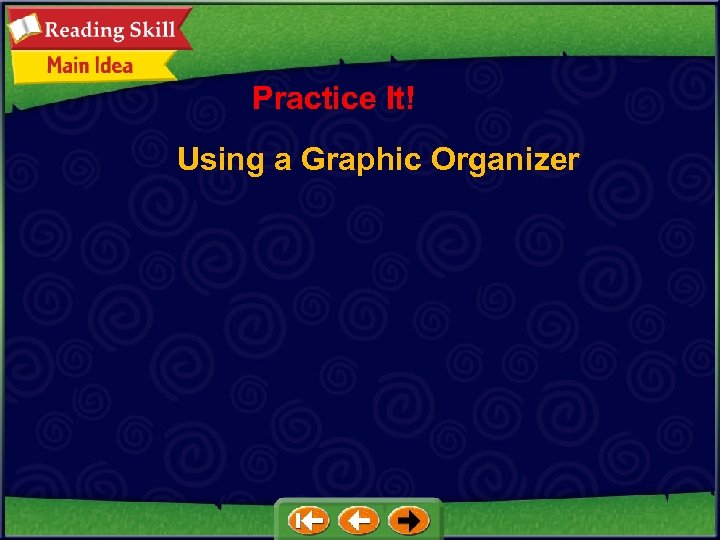 Practice It! Using a Graphic Organizer