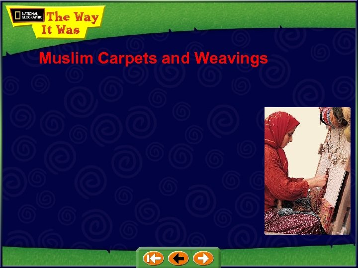 Muslim Carpets and Weavings
