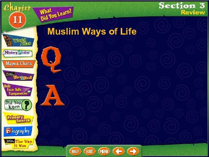 Muslim Ways of Life