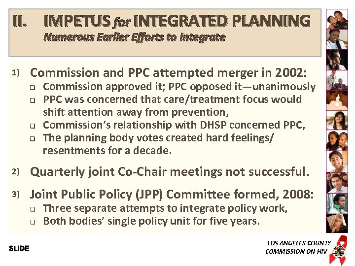 II. IMPETUS for INTEGRATED PLANNING Numerous Earlier Efforts to Integrate 1) Commission and PPC