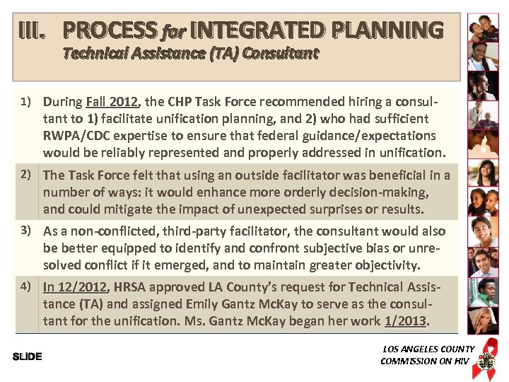 III. PROCESS for INTEGRATED PLANNING Technical Assistance (TA) Consultant 1) During Fall 2012, the