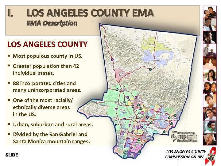 I. LOS ANGELES COUNTY EMA Description LOS ANGELES COUNTY Most populous county in US.