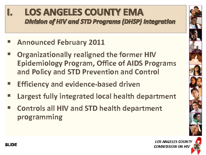 I. LOS ANGELES COUNTY EMA Division of HIV and STD Programs (DHSP) Integration §