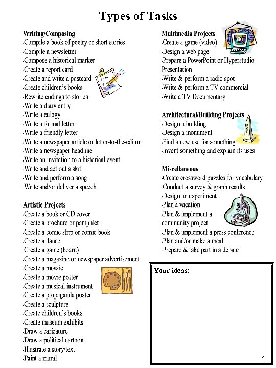 Types of Tasks Your ideas: 6
