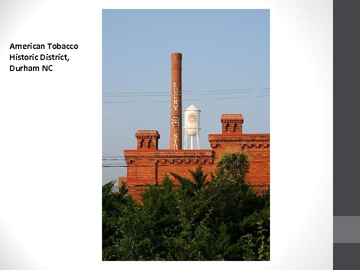 American Tobacco Historic District, Durham NC