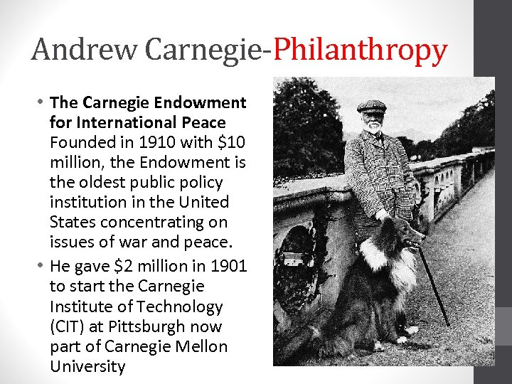 Andrew Carnegie-Philanthropy • The Carnegie Endowment for International Peace Founded in 1910 with $10