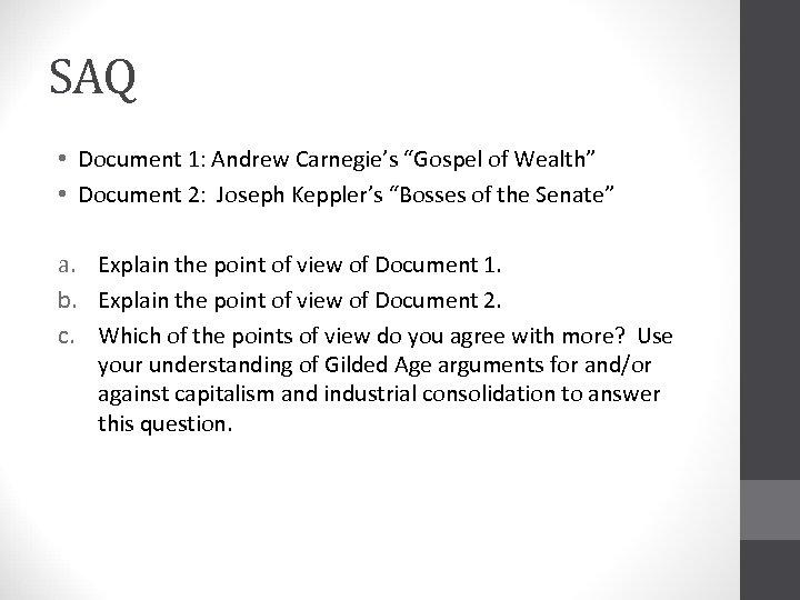"""SAQ • Document 1: Andrew Carnegie's """"Gospel of Wealth"""" • Document 2: Joseph Keppler's"""