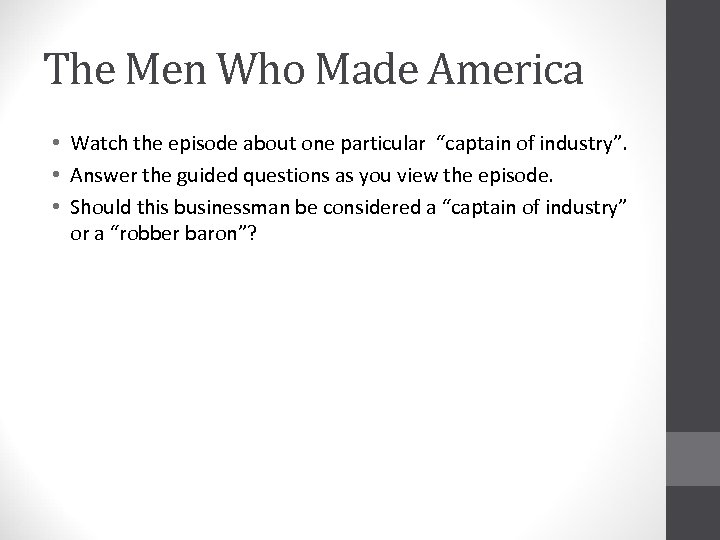 """The Men Who Made America • Watch the episode about one particular """"captain of"""