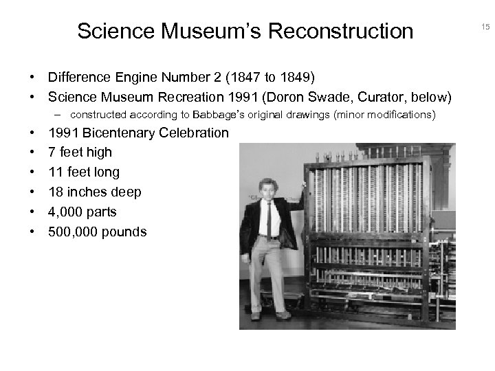 Science Museum's Reconstruction • Difference Engine Number 2 (1847 to 1849) • Science Museum