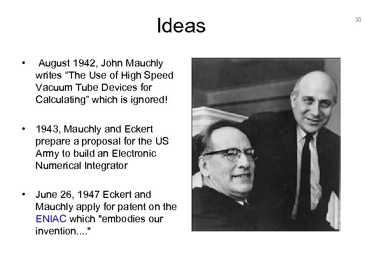 "Ideas • August 1942, John Mauchly writes ""The Use of High Speed Vacuum Tube"