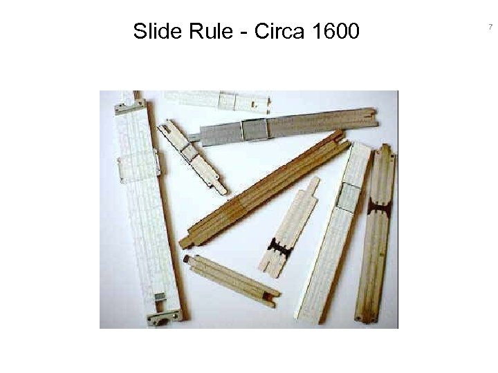 Slide Rule - Circa 1600 7