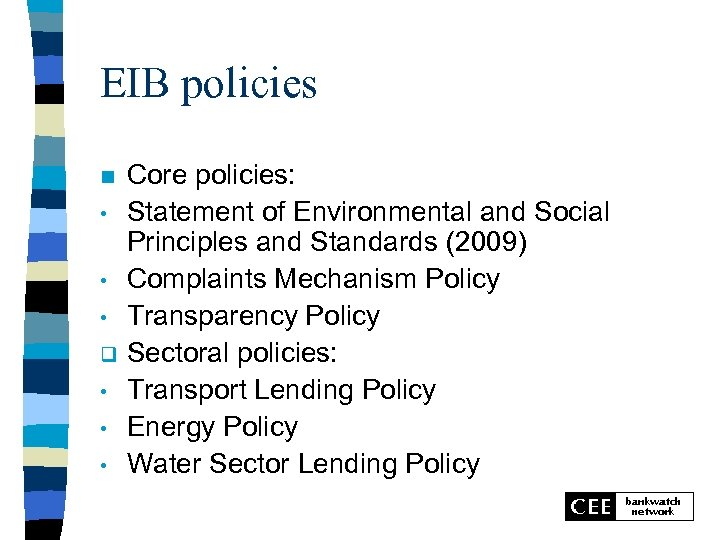 EIB policies n • • • q • • • Core policies: Statement of