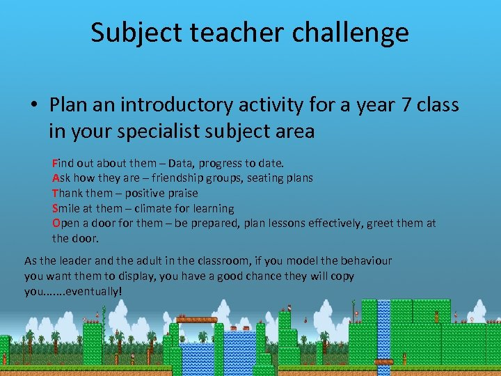 Subject teacher challenge • Plan an introductory activity for a year 7 class in