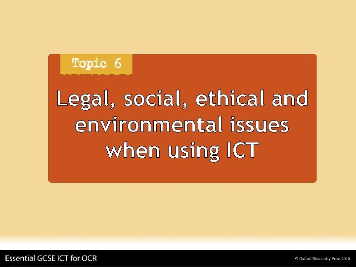 Legal, social, ethical and environmental issues when using ICT