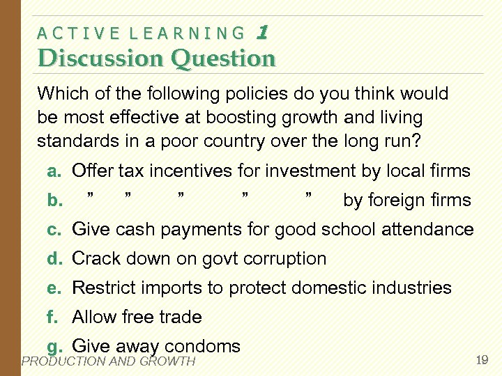 ACTIVE LEARNING 1 Discussion Question Which of the following policies do you think would