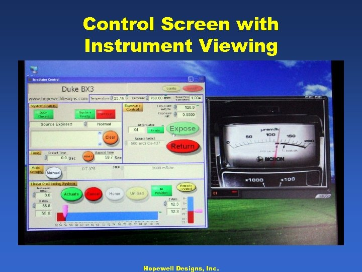 Control Screen with Instrument Viewing Hopewell Designs, Inc.