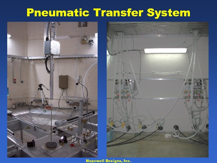 Pneumatic Transfer System Hopewell Designs, Inc.
