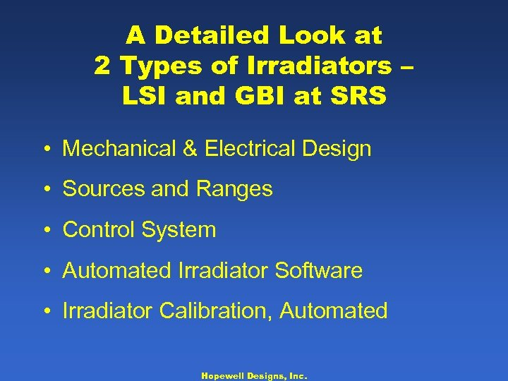 A Detailed Look at 2 Types of Irradiators – LSI and GBI at SRS