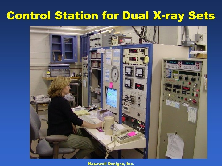 Control Station for Dual X-ray Sets Hopewell Designs, Inc.