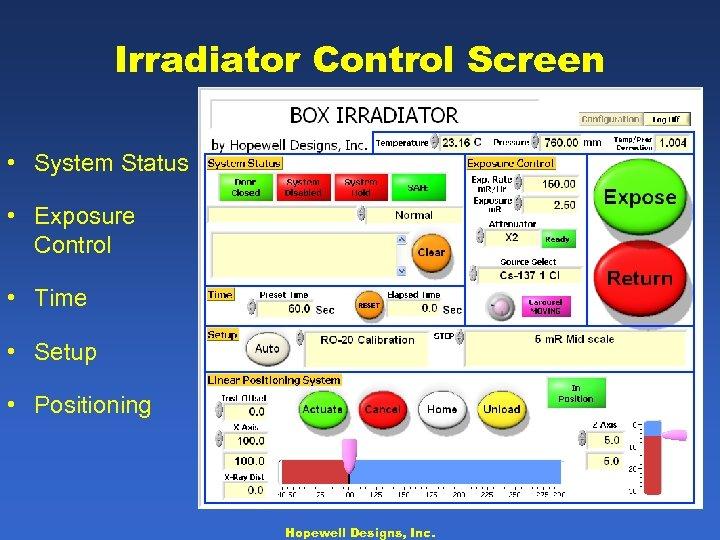 Irradiator Control Screen • System Status • Exposure Control • Time • Setup •