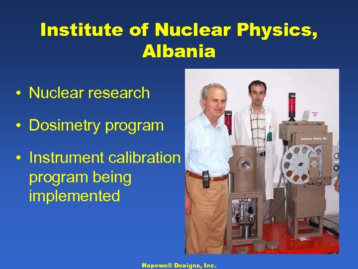 Institute of Nuclear Physics, Albania • Nuclear research • Dosimetry program • Instrument calibration
