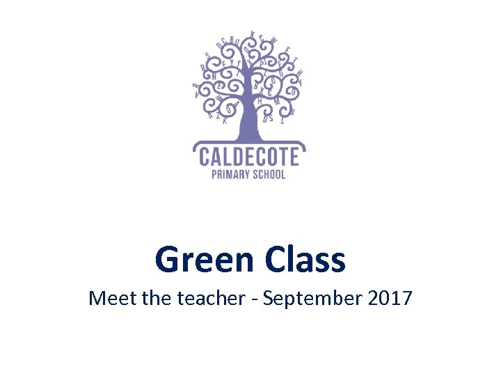 Green Class Meet the teacher - September 2017