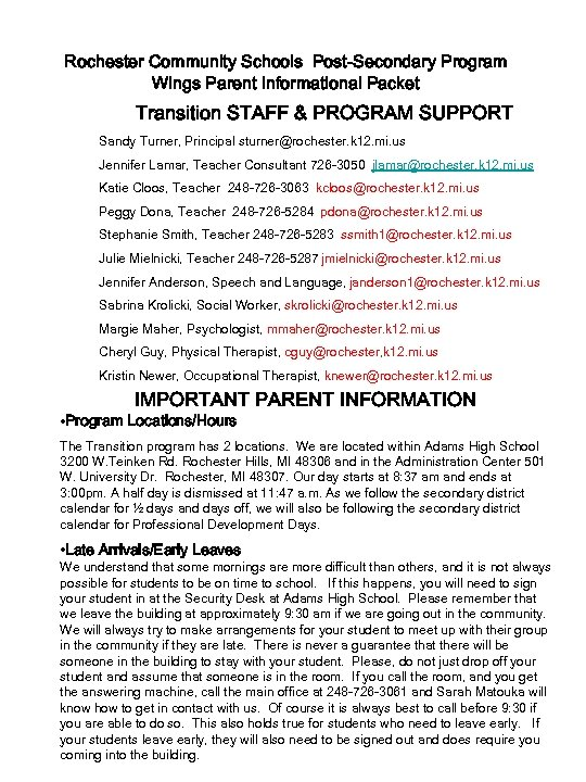Rochester Community Schools Post-Secondary Program Wings Parent Informational Packet Transition STAFF & PROGRAM SUPPORT