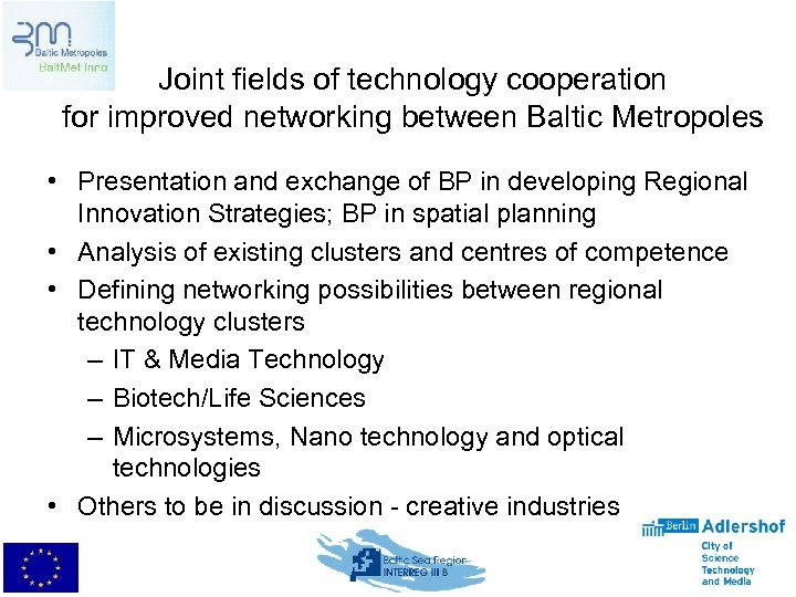 Joint fields of technology cooperation for improved networking between Baltic Metropoles • Presentation and