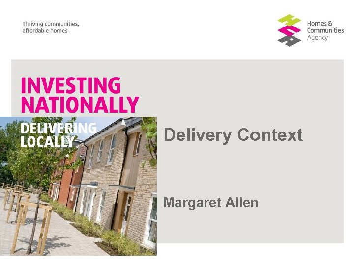Delivery Context Margaret Allen