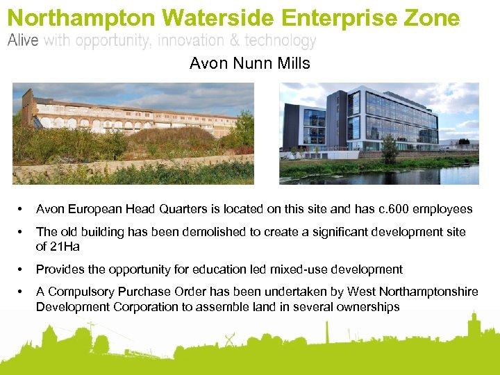 Northampton Waterside Enterprise Zone Avon Nunn Mills • Avon European Head Quarters is located