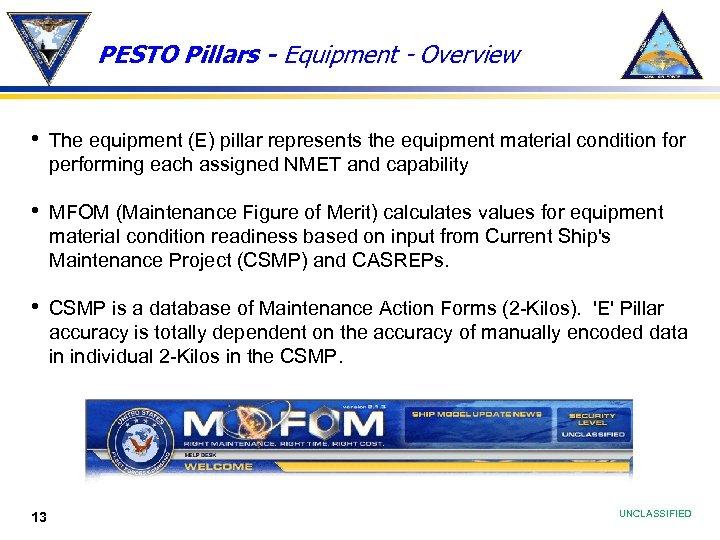 PESTO Pillars - Equipment - Overview • The equipment (E) pillar represents the equipment