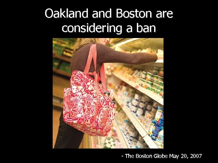 Oakland Boston are considering a ban - The Boston Globe May 20, 2007