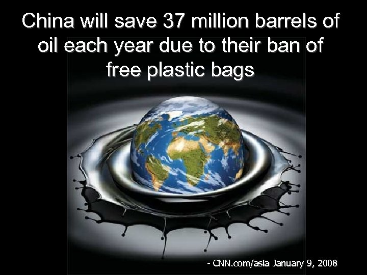 China will save 37 million barrels of oil each year due to their ban