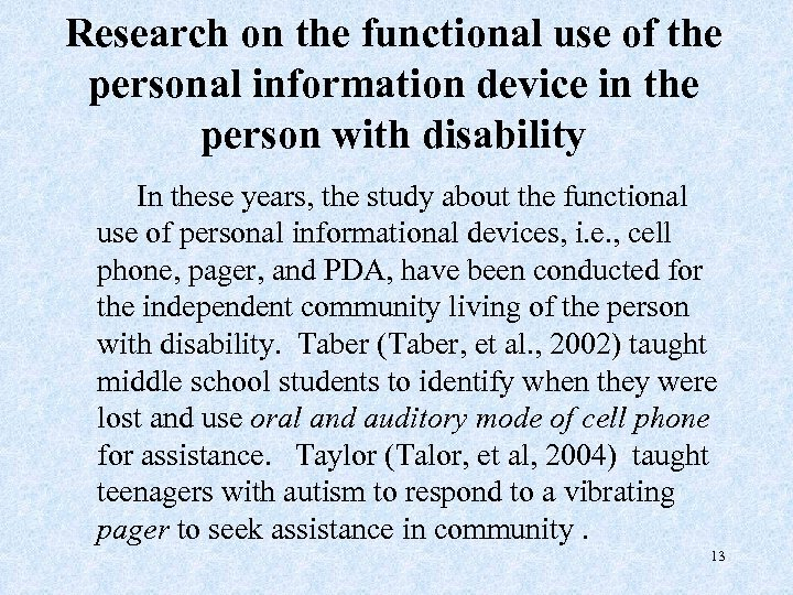 Research on the functional use of the personal information device in the person with
