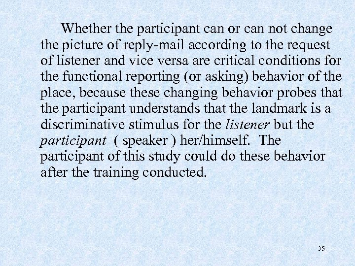 Whether the participant can or can not change the picture of reply-mail according to