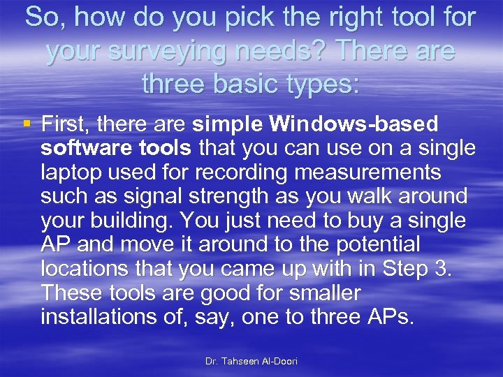 So, how do you pick the right tool for your surveying needs? There are