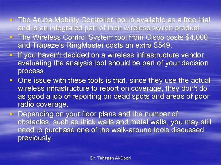 § The Aruba Mobility Controller tool is available as a free trial and is