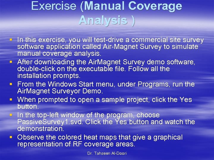 Exercise (Manual Coverage Analysis ) § In this exercise, you will test-drive a commercial