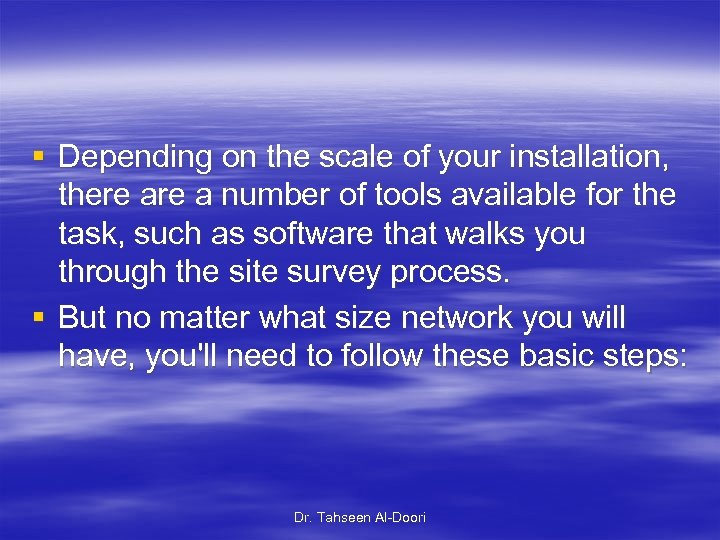 § Depending on the scale of your installation, there a number of tools available